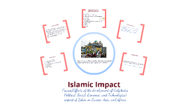 Copy of Unit 4B - Islamic Impact on Europe, Asia, and Africa
