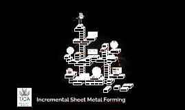 Copy of Incremental Sheet Metal Forming