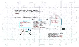 La Ciencia y Metodología Científica