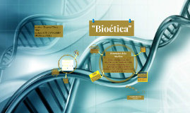 Copy of Bioetica