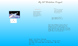 My GT Exibition Project