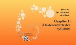Chapitre 1 : À la découverte des systèmes