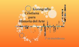 III Sesión - Iconografía cristiana para la Historia del Arte
