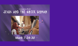 Jesus and the Greek Woman