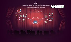 Innovative Teaching in Events Management: Theory and Practice