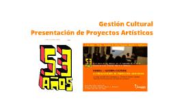 Gestión Cultural: Presentación de Proyectos Artísticos
