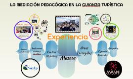 Copy of LA MEDIACIÓN PEDAGÓGICA EN LA GUIANZA TURÍSTICA