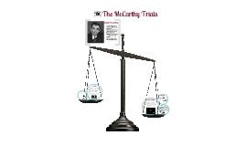 Copy of McCarthy Trials