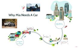 Why Mia Needs a Car