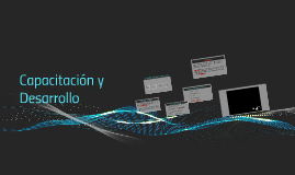 Copy of Capitulo 11: Capacitación y Desarrollo