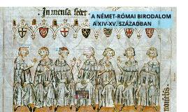 A NÉMET-RÓMAI BIR. XIV-XV. SZ.-BAN