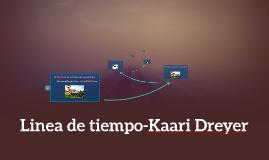 Linea de tiempo-Kaari Dreyer