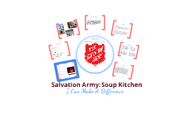 The I Can Make A Difference: Salvation Army Soup Kitchen