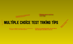 Copy of Multiple Choice Test Taking Tips