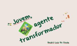 Jovem, agente transformador
