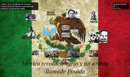 México revolucionario y un artista llamado Posada