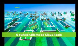 O Funcionalismo de Claus Roxin