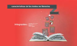 Copy of caracteristicas de lo textos no literarios