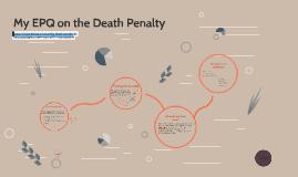 My EPQ on the Death Penatly