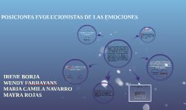 POSICIONES EVOLUCIONISTAS DE LAS EMOCIONES