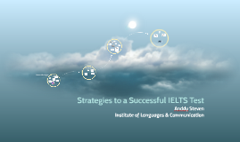 Strategies to a Successful IELTS Test