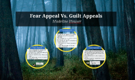 Fear Appeal Vs. Guilt Appeals