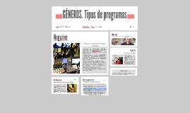 GÉNEROS. Tipos de programas
