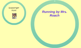 Running by Mrs. Roach