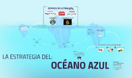 Copy of ESTRATEGIA DEL OCÉANO AZÚL