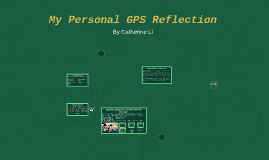 My Personal GPS Reflection