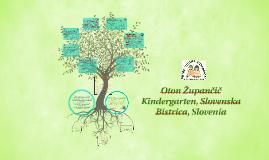 Copy of Kindergarten Otona Župančiča, Slovenska Bistrica, Slovenia