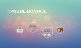 TIPOS DE MONTAJE