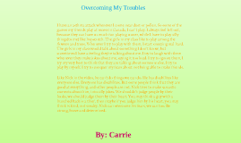 Overcoming My Troubles