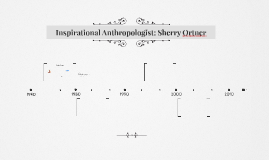 Influential Anthropologist: Sherry Ortner