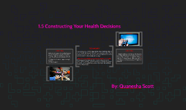 1.5 Constructing Your Health Decisions