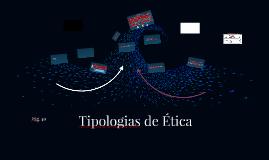 Tipologias de Ética