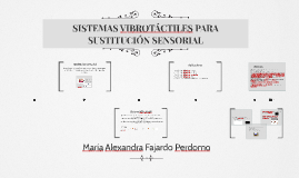 SISTEMAS VIBROTÁCTILES PARA SUSTITUCIÓN SENSORIAL