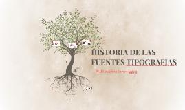 HISTORIA DE LAS FUENTES TIPOGRAFIAS