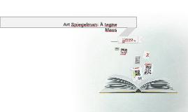 Copy of Art Spiegelman: Å tegne Maus