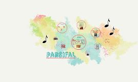 parsifal opera trabajo de música