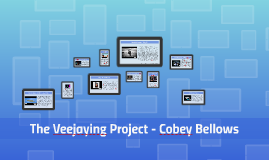 The Veejaying Project - Cobey Bellows