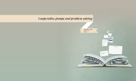 Cooperative groups and problem solving