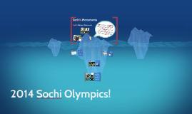 2014 Sochi  Olympics!!!!!