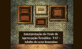 INTERPRETAÇÃO DO TESTE DE APERCEPÇÃO TEMÁTICA -TAT - ADULTO