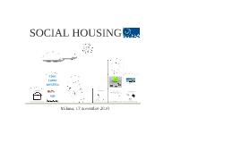 SOCIAL HOUSING: nuove esigenze e nuove risposte