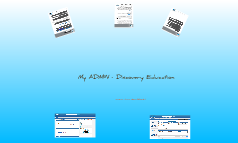 My ADMIN - Discovery Education