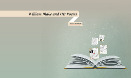 William Blake and His Poems