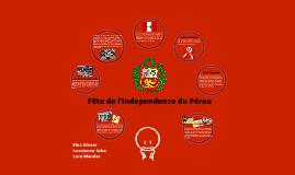 Fête de l'Independence du Pérou