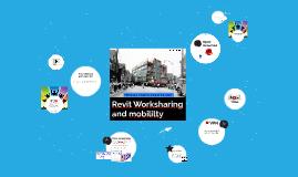 Revit Worksharing and mobililty