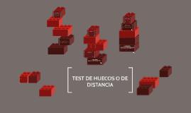 PRUEBA DE HUECOS O DE DISTANCIA